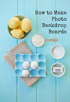 Make your own backdrop boards for your photography.