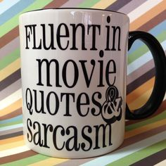 Fluent in movie quotes and sarcasm ceramic coffee mug from OnDisplayGraphix ceramic sublimation custom coffee mug breakfast anniversary wedding mugs movies quotes sarcasm funny humorous