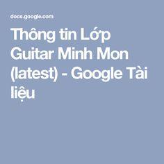 Thông tin Lớp Guitar Minh Mon (latest) - Google Tài liệu