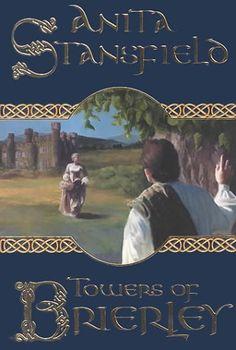 Bestseller Books Online Towers of Brierley: A Novel Anita Stansfield $12.65  - http://www.ebooknetworking.net/books_detail-1577346807.html