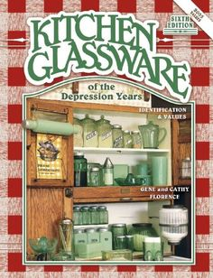 $24.95 Baby Kitchen Glassware of the Depression Years: Identification & Values - Many new photos and new discoveries and information make this book indispensable to all glass collectors and dealers. More than 5,000 items are showcased in beautiful professional color photos with descriptions and values. Many new finds and exceptionally rare pieces have been added. The highly collectible glass fro ...