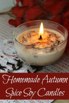 Homemade Autumn Spice Soy Candles Fall Candles, Diy Candles, Candle Jars, Making Candles, Yankee Candles, Ideas Candles, Candle Maker, Holiday Candles, Candle Holders