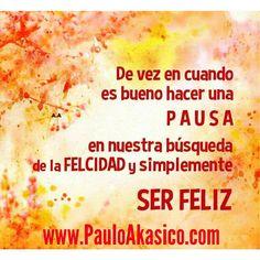 #Amor y #felicidad www.PauloAkasico.com
