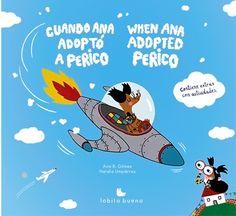 "Apego, Literatura y Materiales respetuosos: ""Cuando Ana adoptó a Perico/When Ana adopted Perico"""