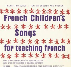 French Children's Songs for Teaching French by Armand Bégué and Arthur Simon -This record presents French songs for children, specially selected to provide a fun way of introducing young listeners to French language and culture. French Teacher, Teaching French, Teaching Spanish, Learning French For Kids, Spanish Activities, French Flashcards, Learn To Speak French, Learn Spanish, French Songs