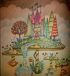 Mushroom Castle. Enchanted Forest. Castelo no Cogumelo. Floresta Encantada. Johanna Basford