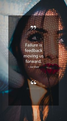 Joe Vitale Quotes. Failure is feedback moving us forward. - Joe Vitale Quote. Evolve your mindset with inspirational, motivational quotes. Pure encouragement. Motivation for yourself & others. Be impactful & find fulfillment by repinning inspo quotes to help uplifting others.#inspoquotes#inspirationalquotes#motivationquote#njooys #joevitale Inspirational Quotes For Students, Inspirational Quotes About Success, Motivational Quotes, Failure Quotes Motivation, Study Motivation, Quotes To Live By, Life Quotes, Qoutes, Joe Vitale