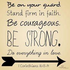 1 Corinthians 16:13-14 --1-14-13
