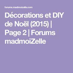 Décorations et DIY de Noël (2015) | Page 2 | Forums madmoiZelle