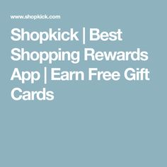 Shopkick | Best Shopping Rewards App | Earn Free Gift Cards