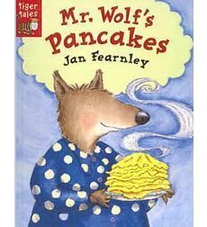 Mr Wolf's Pancakes. Jan Fearnley. 17/01/15