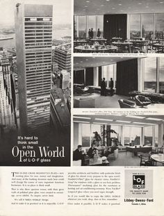 "1962 LIBBEY OWENS FORD GLASS vintage magazine advertisement ""hard to think small"" ~ It's hard to think small in the Open World of L-O-F glass - THIS IS ONE CHASE MANHATTAN PLAZA -– new meeting place for men, money and imagination. - And many of the ..."