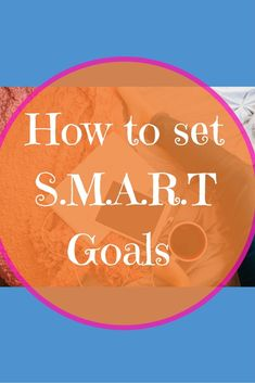 How to set S.M.A.R.T Goals The Ultimate Pinterest Party, Week 69
