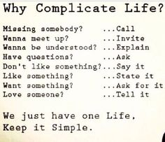 why complicate life more life quotes why complicated life keep it ...