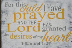 For This Child I Have Prayed Nursery Sign by RusticlyInspired