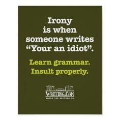 Your an idiot. poster