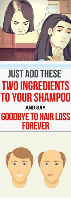 Just Add These Two Ingredients To Your Shampoo And Say Goodbye To Hair Loss Forever. #shampoo #hair #loss #vitamins