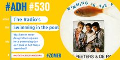 #ADH #530 #liedjevandedag  Swimming in the pool | The Radio's  ♫♫♫ https://youtu.be/6HS9ORkIBSc