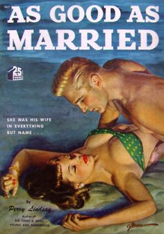 Perry Lindsay - As Good As Married Quarter Books 48 (1949) Cover art by George Gross