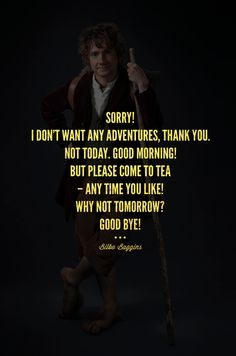 Movie Character Quote U2022 Bilbo Baggins // Hobbit