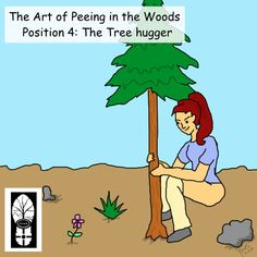 The fourth installment of Roam's The Art of Peeing in the Woods.  A series of educational cartoons to let you know that peeing in the woods doesn't have to be intimidating.