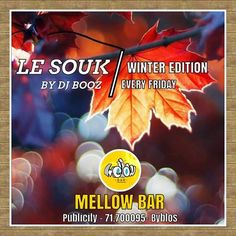#Friday #night is #LeSOUK, where #TRADITION is brought to you through #English, #French and #Arabic hits from the #Olden days till today. A real hit! Mellow Bar  71.700095