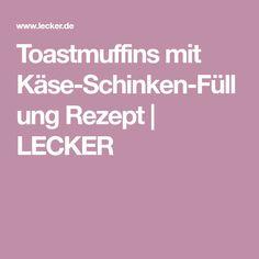 Toastmuffins mit Käse-Schinken-Füllung Rezept   LECKER