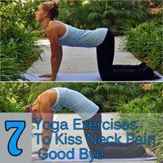 7 Yoga Exercises To Kiss Neck Pain Good Bye!
