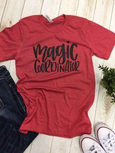 Disney Shirts Magic Coordinator tee t-shirt top disney mom shirt - Crazy Shirt - Ideas of Crazy Shirt - Disney Shirts Magic Coordinator tee t-shirt top disney mom shirt T Shirt World, Disney Outfits, Disney Fashion, Disney Clothes, Travel Shirts, All I Ever Wanted, Disney Trips, Disney Cruise, Walt Disney