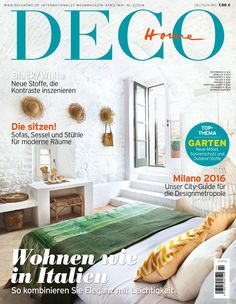 Italy, it's creatives and interior design are the focus of our brand new issue DECO HOME 2/16. More on www.decohome.de