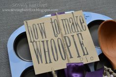 """Sewing Barefoot: """"how to make whoopie"""": an adorable bridal shower gift"""