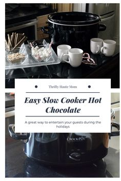 The holidays and the cold weather are both here. An easy way to entertain your guests and little ones. #entertaining  #holidays #coldweather #winter #slowcooker #crockpot #recipes