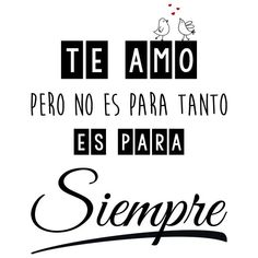 Quotes To Live By, Love Quotes, I Love You, My Love, Mothers Day Quotes, Love Messages, Spanish Quotes, Sentences, Quote Of The Day