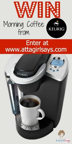 Win a Keurig Coffee Brewer (ends Sept. 27) http://www.attagirlsays.com/2013/09/04/win-morning-coffee-keurig-coffee-brewer-giveaway/