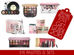 Prairie Beauty Love Holiday Gift Guide 2016 - MAKEUP GIFTS - Colourpop Never Not Chillin' Super Shock Shadow Set - Marc Jacobs About Last  Night Style Eye-Con No 20 Eyeshadow Palette - Clinique Very Honey Holiday Eye Palette - Benefit Soft & Natural Brow Kit - Too Faced Grand Hotel Cafe - Anastasia Modern Renaissance Palette - Sephora Favorites Lash Stash