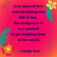 Love yourself, it's essential...