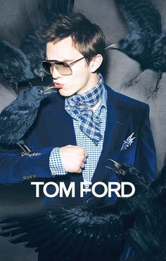 Tom Ford. Nicholas Hoult. Yes and Yes.