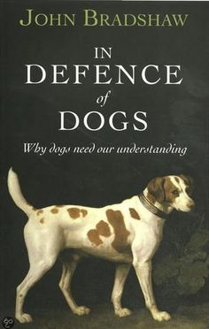 This is Online Books In Defence of Dogs: Why Dogs Need Our Understanding by John Bradshaw open library books. Real Dog, Dog Books, Common Myths, Most Popular Books, Free Books Online, Coffee And Books, Book Show, Dog Days, This Book