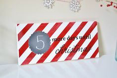 """Vinyl """"Days Until Christmas"""" Sign - all crafty things Christmas Wooden Signs, Christmas Paper, Chalkboard Stickers, Days Until Christmas, Red Paint, Vinyl Decals, Burlap, Crafts, Painting"""