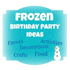 Disney's Frozen Birthday Party Ideas - events to CELEBRATE!