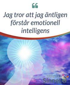 Jag tror att jag äntligen förstår emotionell intelligens.  Det #stämmer att vissa är bättre #förmögna att hantera problem och #känslor, men ingen #behöver ha svårt för #emotionell intelligens. Så här #utvecklar du detta.