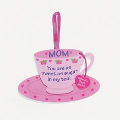 """Mom"" Tea Cup Ornament Craft Kit for Mother's Day"