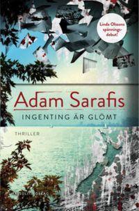 Mias bokhörna: Adam Sarafis - Ingenting är glömt