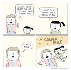 http://poorlydrawnlines.com/wp-content/uploads/2013/12/golden-rule.png