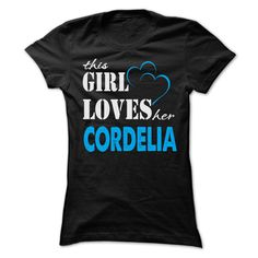 This Girl Love 【 Her Cordelia - Funny Name Shirt !!!This Girl Love Her Cordelia - Funny Name Shirt !!! If you are Cordelia or loves one. Then this shirt is for you. Cheers !!!TeeForCordelia Cordelia