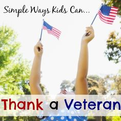7 Simple Ways Kids Can Thank a Veteran on Veterans Day Veterans Affairs, Veterans Day, Parenting Toddlers, Parenting Hacks, Thank You Veteran, Military Spouse, Military Service, Bulletins, Raising Kids