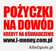 Pożyczki na dowód. Kredyt na oświadczenie (Opole)