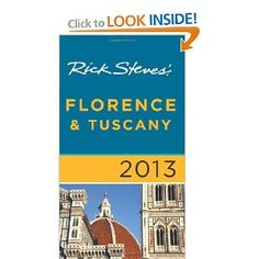Rick Steves' Florence & Tuscany 2013: Rick Steves Amazon.com: Books