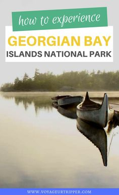 Experience the magic of Georgian Bay Islands National Park! I worked in the park for three summers and have included everything you need + insider tips! Quebec, Canadian Travel, Canadian Food, Canadian Rockies, Visit Canada, Canada Canada, Alberta Canada, Toronto, Vancouver