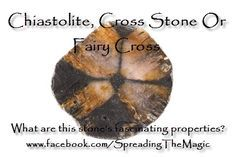 If you're interested in unusual crystals, spiritual development and psychic protection take a look at this interesting crystal known as chiastolite, fairy cross or cross stone. It is also good for energy and chakra work. Find out more in this article by Helen Leathers